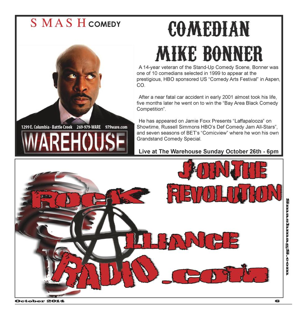 SMASHCOMEDY  COMEDIAN MIKE BONNER A 14-year veteran of the Stand-Up Comedy Scene, Bonner was one of 10 comedians selected ...