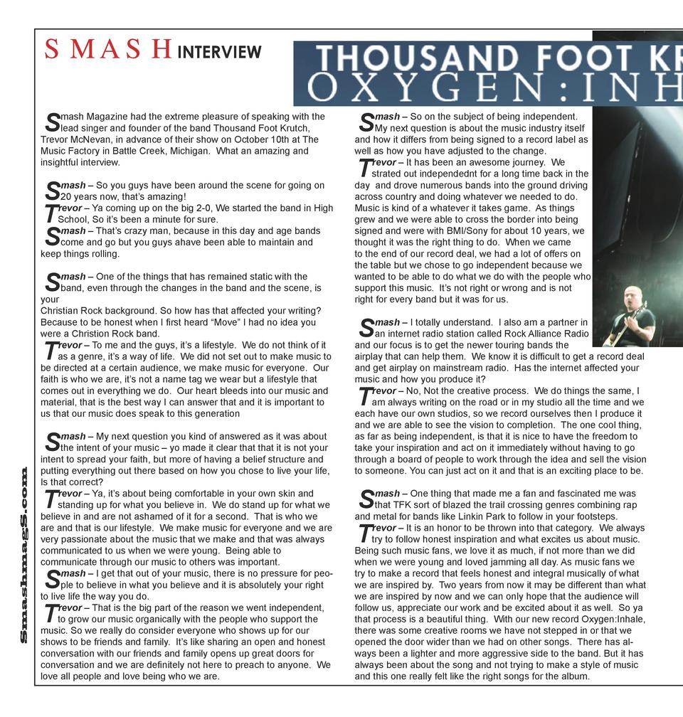 SMASHINTERVIEW S  mash Magazine had the extreme pleasure of speaking with the lead singer and founder of the band Thousand...