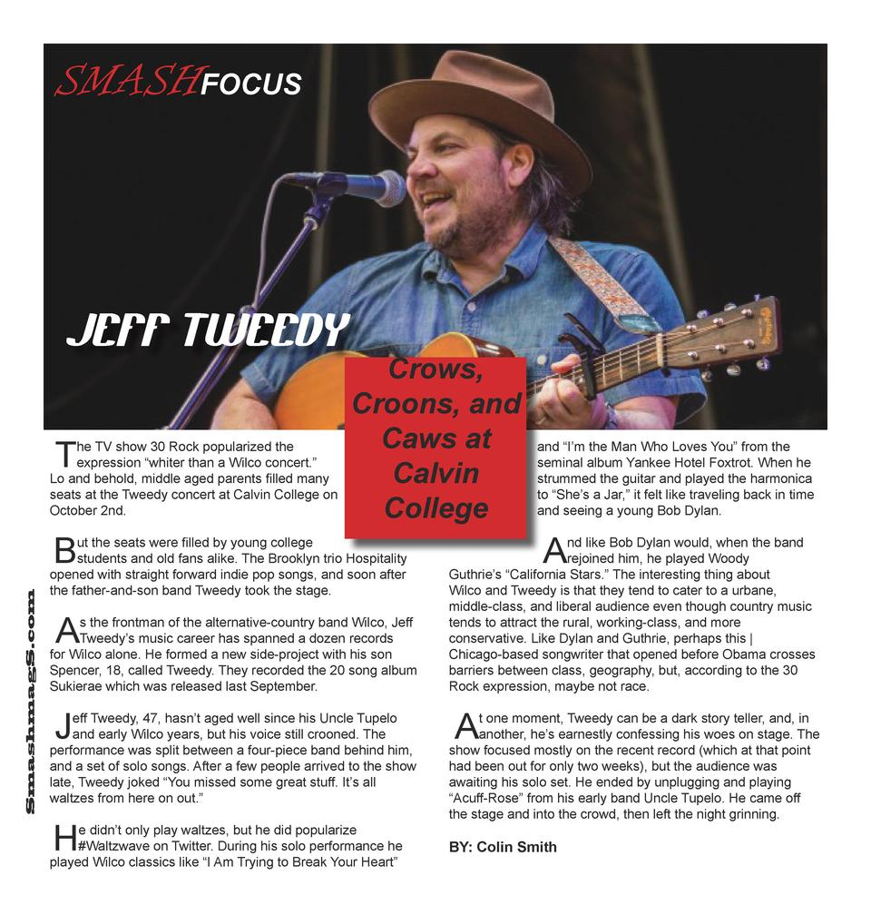 SMASHFOCUS  JEFF TWEEDY T  he TV show 30 Rock popularized the expression    whiter than a Wilco concert.    Lo and behold,...
