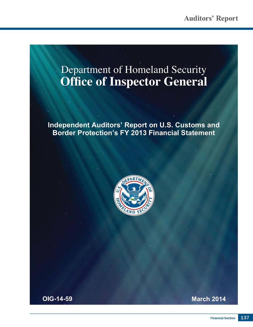 Auditors    Report  Department of Homeland Security  2I  FH RI ,QVSHFWRU  HQHUDO Independent Auditors    Report on U.S. Cu...