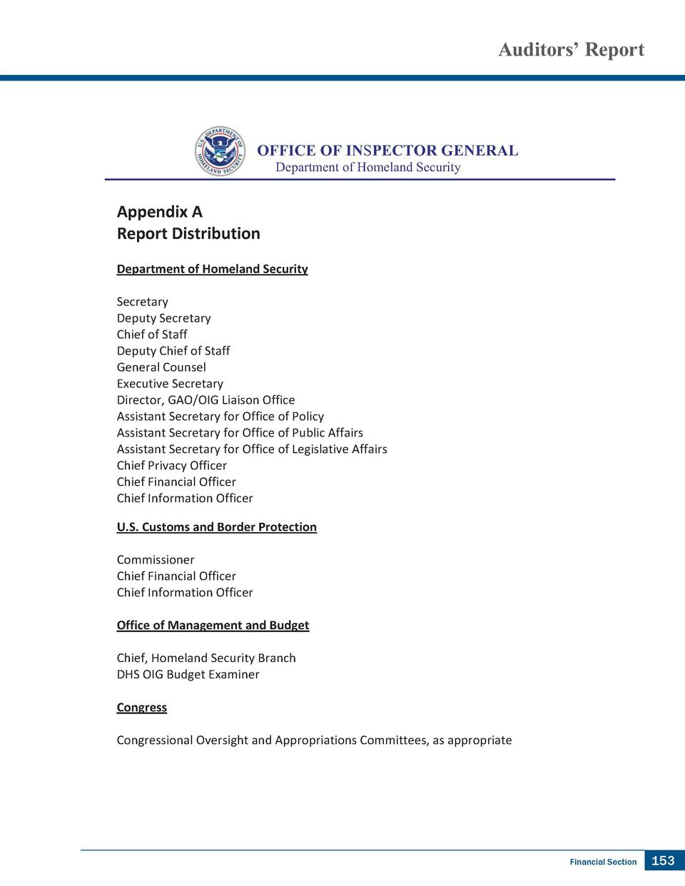 Auditors    Report  OFFICE OF INSPECTOR GENERAL Department of Homeland Security       Appendix   A       Report   Distribu...