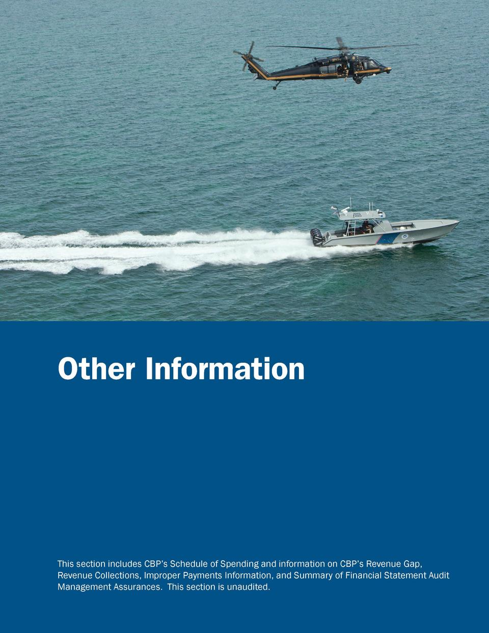 Auditors    Report  Other Information  This section includes CBP   s Schedule of Spending and information on CBP   s Reven...