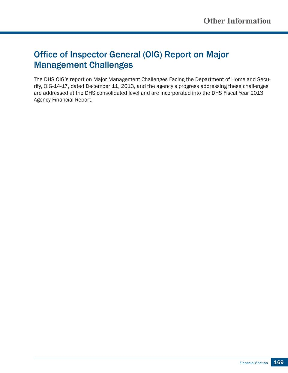 Other Information  Office of Inspector General  OIG  Report on Major Management Challenges The DHS OIG   s report on Major...