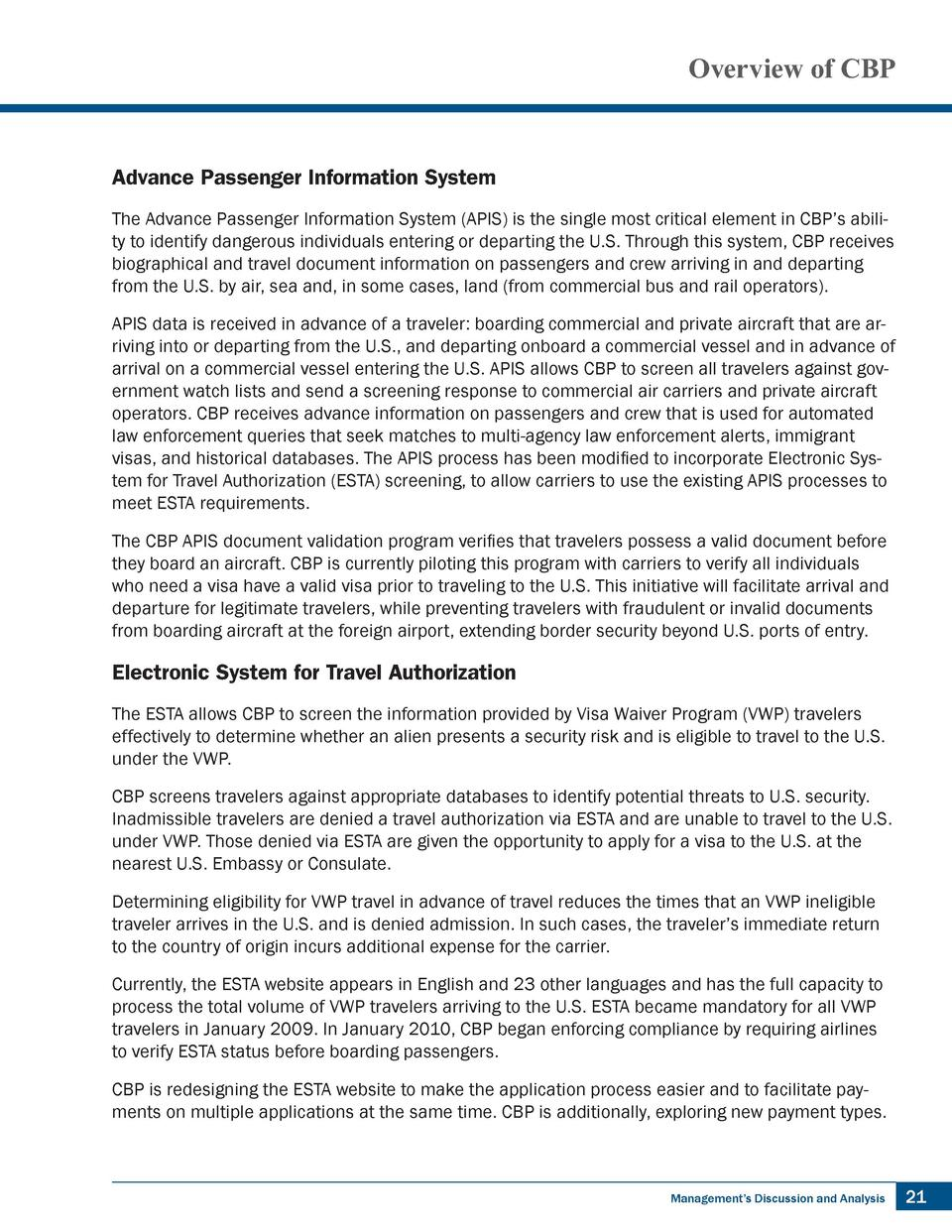 Overview of CBP  Advance Passenger Information System The Advance Passenger Information System  APIS  is the single most c...