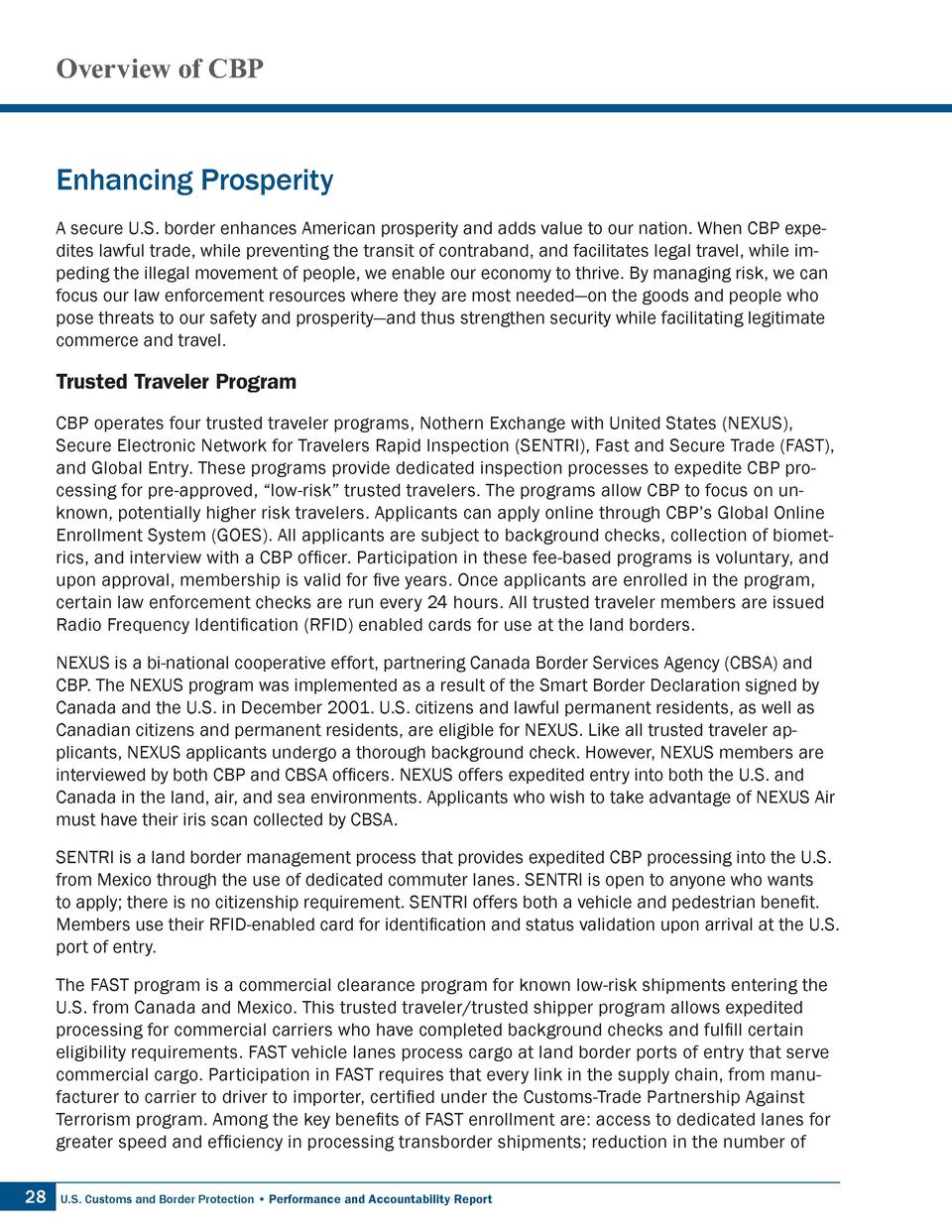 Overview of CBP  Enhancing Prosperity A secure U.S. border enhances American prosperity and adds value to our nation. When...