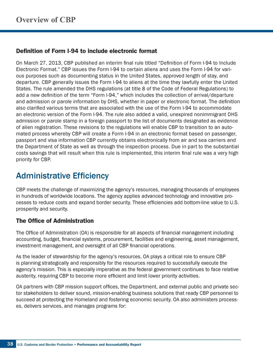 Overview of CBP  Definition of Form I-94 to include electronic format On March 27, 2013, CBP published an interim final ru...