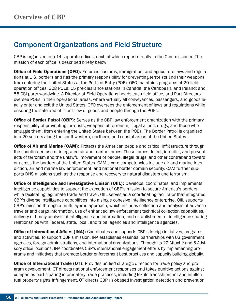 Overview of CBP  Component Organizations and Field Structure CBP is organized into 14 separate offices, each of which repo...