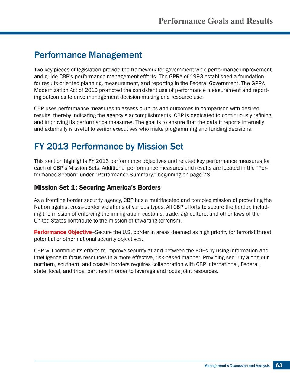 Performance Goals and Results  Performance Management Two key pieces of legislation provide the framework for government-w...