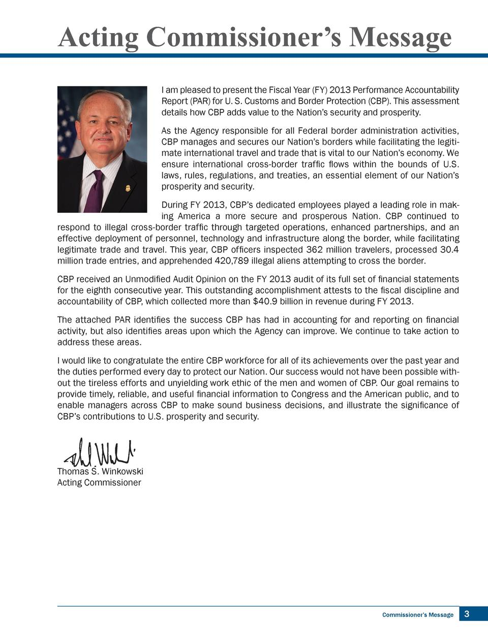 Acting Commissioner   s Message I am pleased to present the Fiscal Year  FY  2013 Performance Accountability Report  PAR  ...