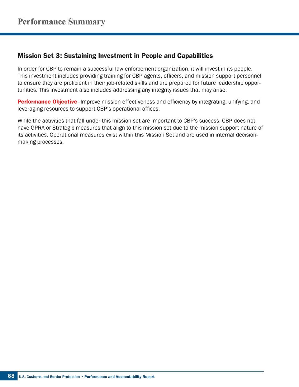 Performance Summary  Mission Set 3  Sustaining Investment in People and Capabilities In order for CBP to remain a successf...