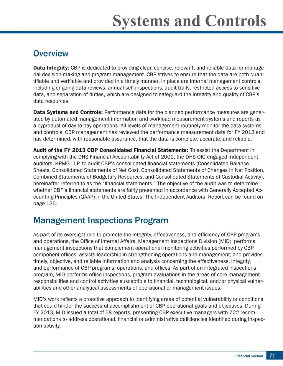 Systems and Controls Overview Data Integrity  CBP is dedicated to providing clear, concise, relevant, and reliable data fo...