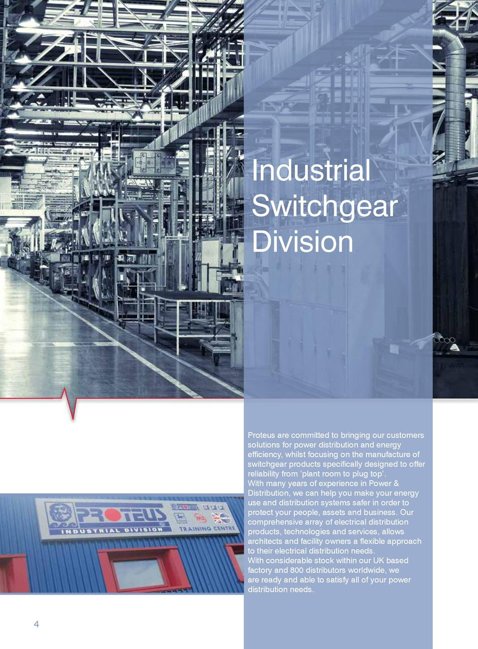 Industrial Switchgear Division  Proteus are committed to bringing our customers solutions for power distribution and energ...