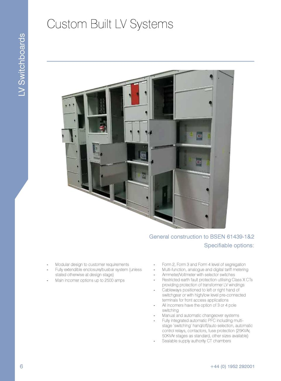 LV Switchboards  Custom Built LV Systems  General construction to BSEN 61439-1 2 Specifiable options  ----  Modular design...