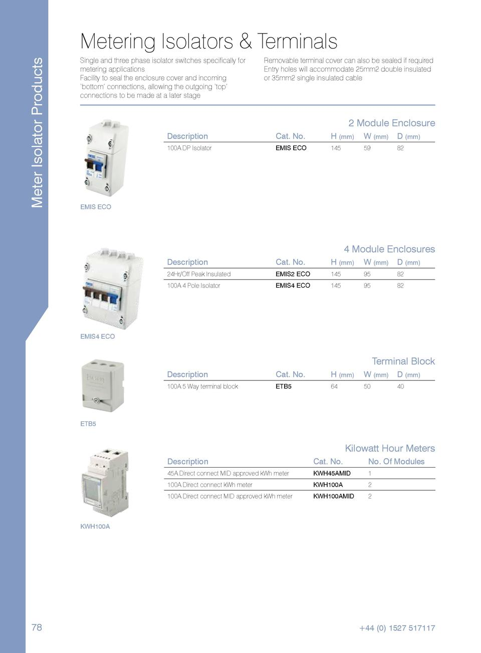 Meter Isolator Products  Metering Isolators   Terminals Single and three phase isolator switches specifically for metering...