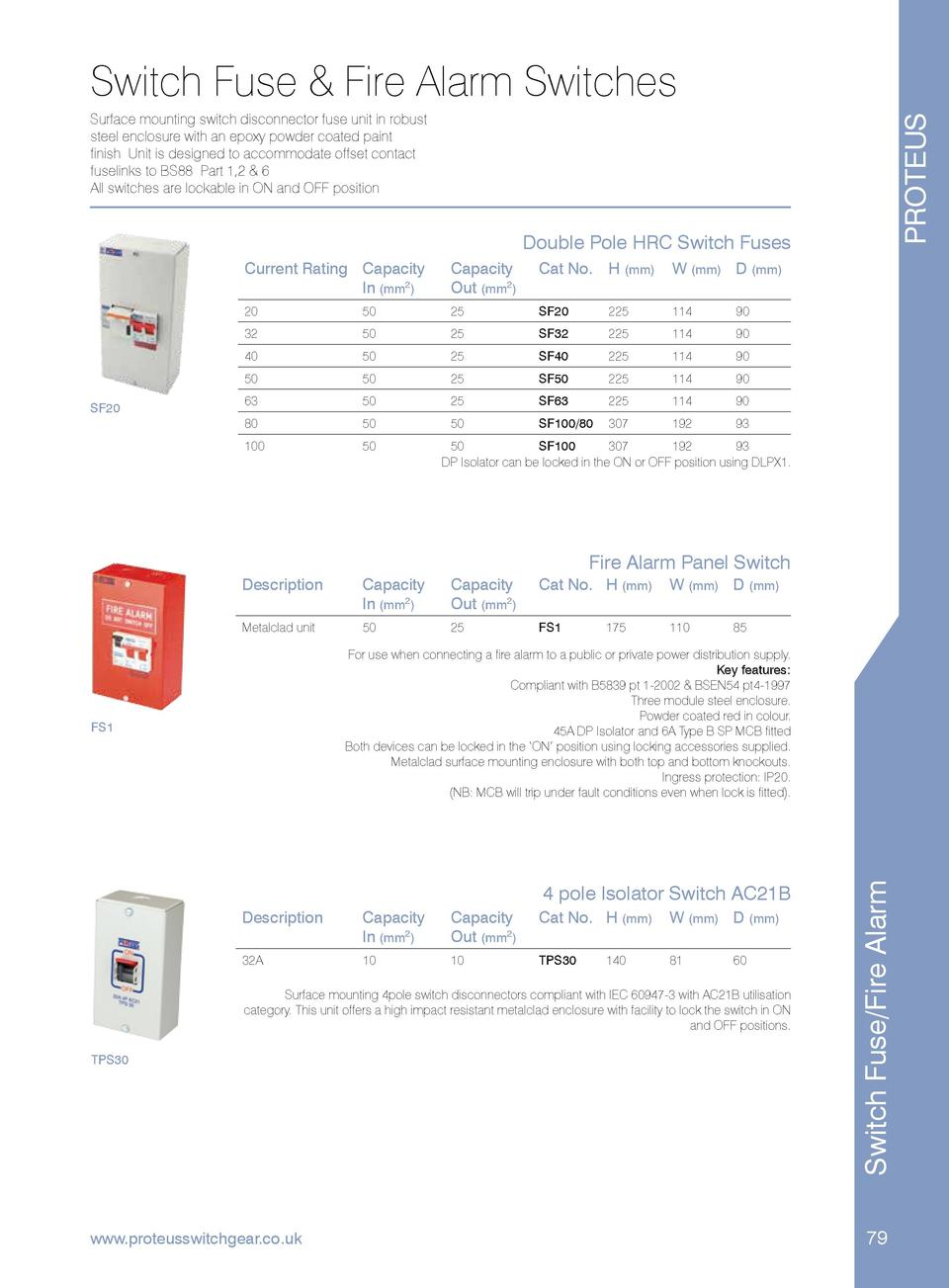 Switch Fuse   Fire Alarm Switches PROTEUS  Surface mounting switch disconnector fuse unit in robust steel enclosure with a...