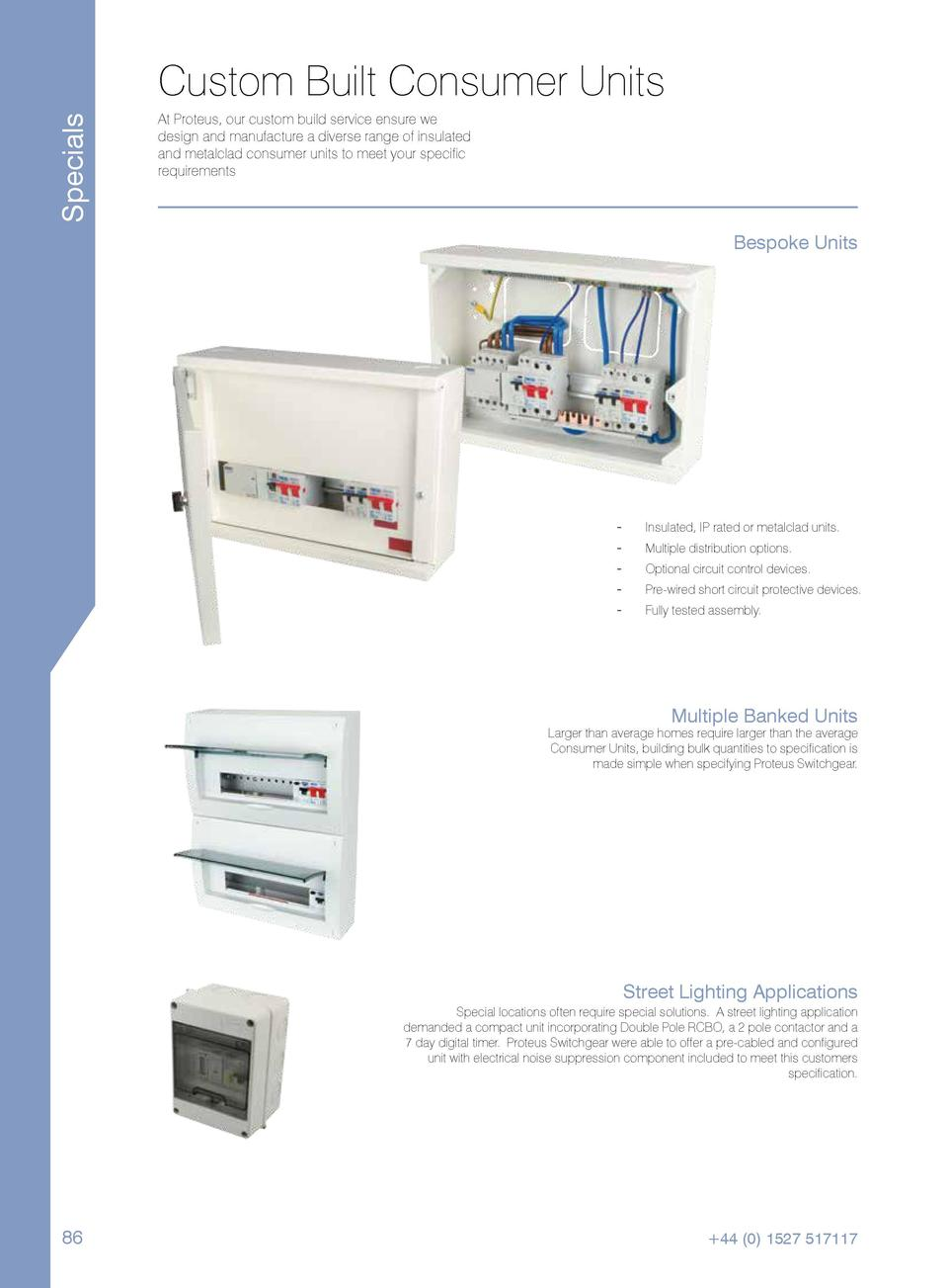 Specials  Custom Built Consumer Units At Proteus, our custom build service ensure we design and manufacture a diverse rang...