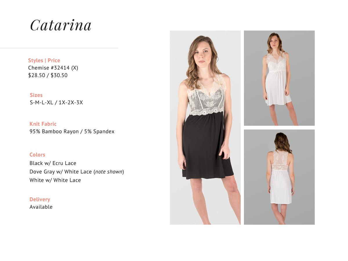 Catarina Styles   Price Chemise  32414   X   28.50     30.50 Sizes S-M-L-XL   1X-2X-3X  Knit Fabric 95  Bamboo Rayon   5  ...