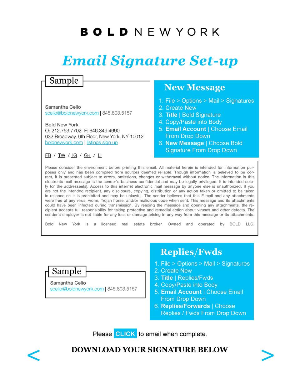Email Signature Set-up Sample  New Message  Samantha Celio scelio boldnewyork.com   845.803.5157 Bold New York O  212.753....