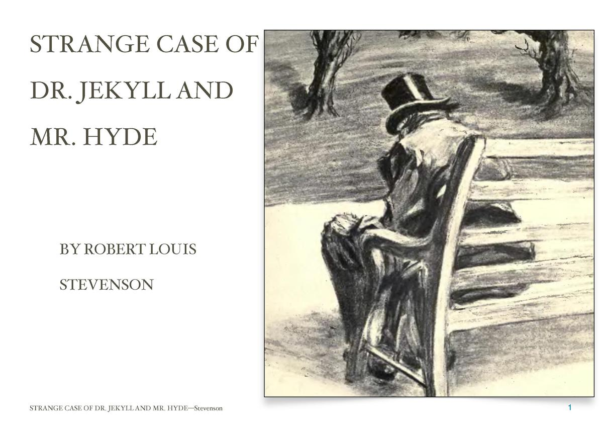 compare dr jekyll mr hyde essay Suggested essay topics  study questions 1  at various junctures in dr jekyll and mr hyde, stevenson uses vivid descriptions to evoke a sense of the uncanny.