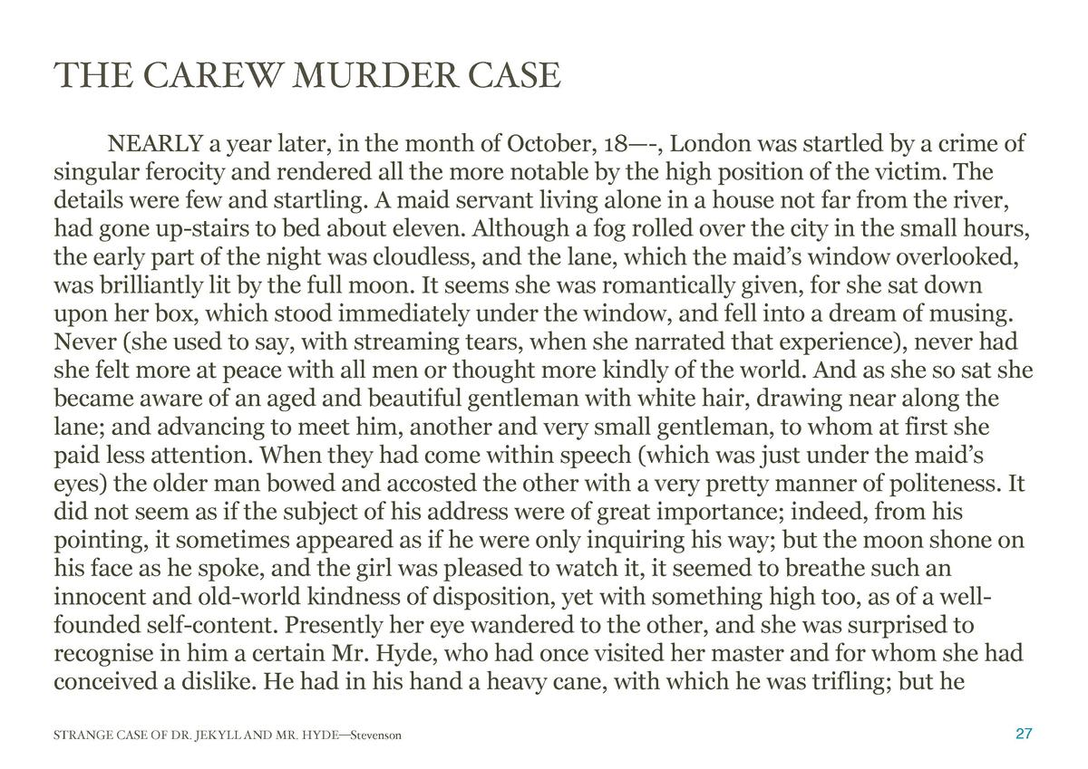 THE CAREW MURDER CASE  NEARLY a year later, in the month of October, 18   -, London was startled by a crime of singular fe...