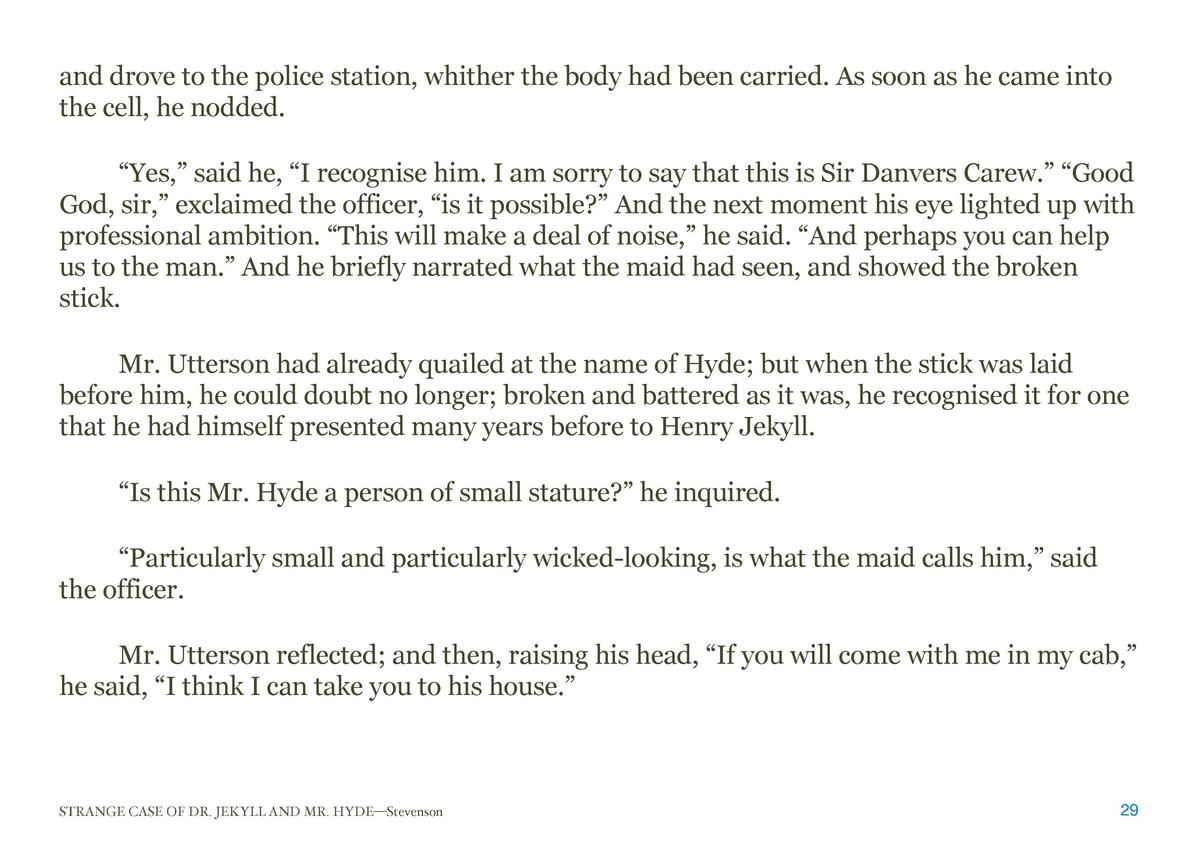 and drove to the police station, whither the body had been carried. As soon as he came into the cell, he nodded.    Yes,  ...