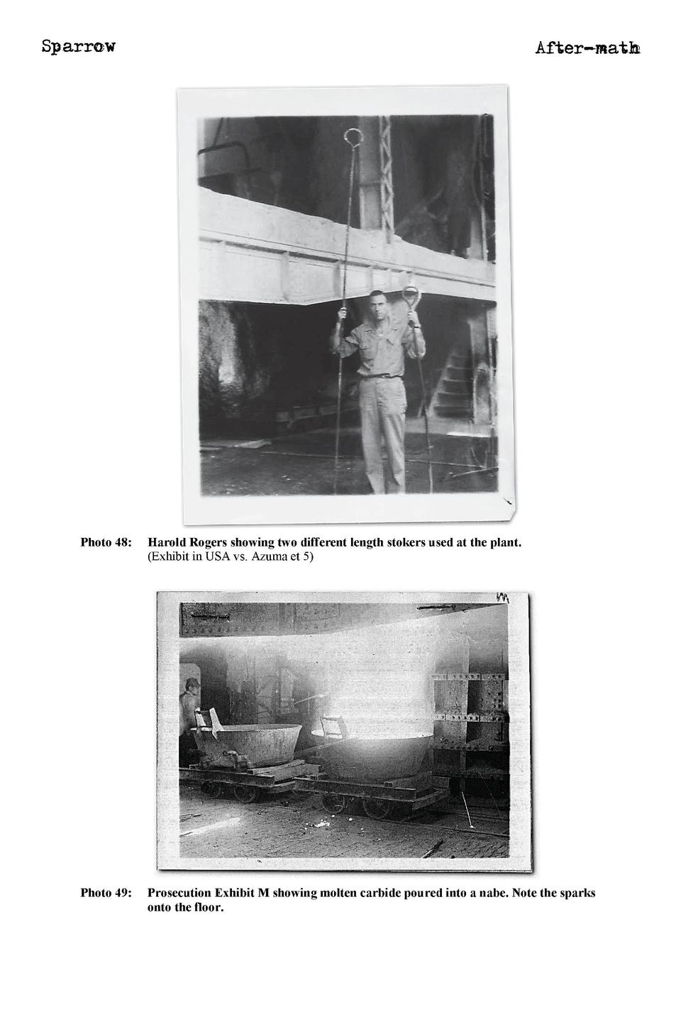 Sparrow  After-math  Photo 48   Harold Rogers showing two different length stokers used at the plant.  Exhibit in USA vs. ...