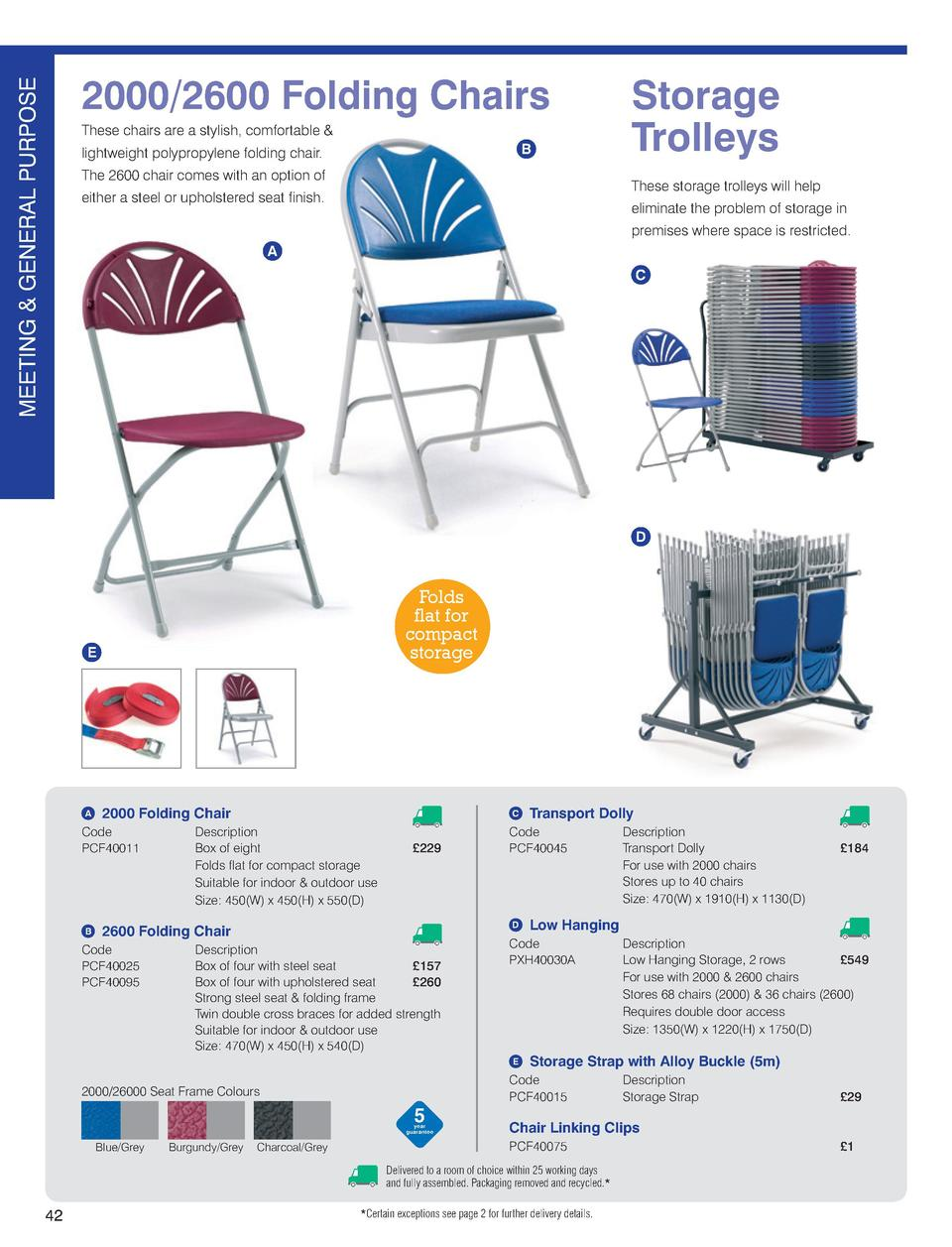 MEETING GENERAL PURPOSE 2000 2600 Folding Chairs These Chairs Are A  Stylish, Comfortable B Lightweight