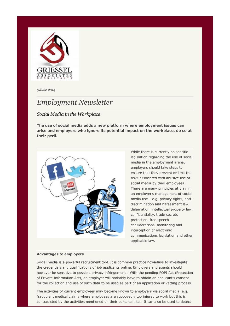 5 June 2014  Employment Newsletter Social Media in the Workplace The use of social media adds a new platform where employm...
