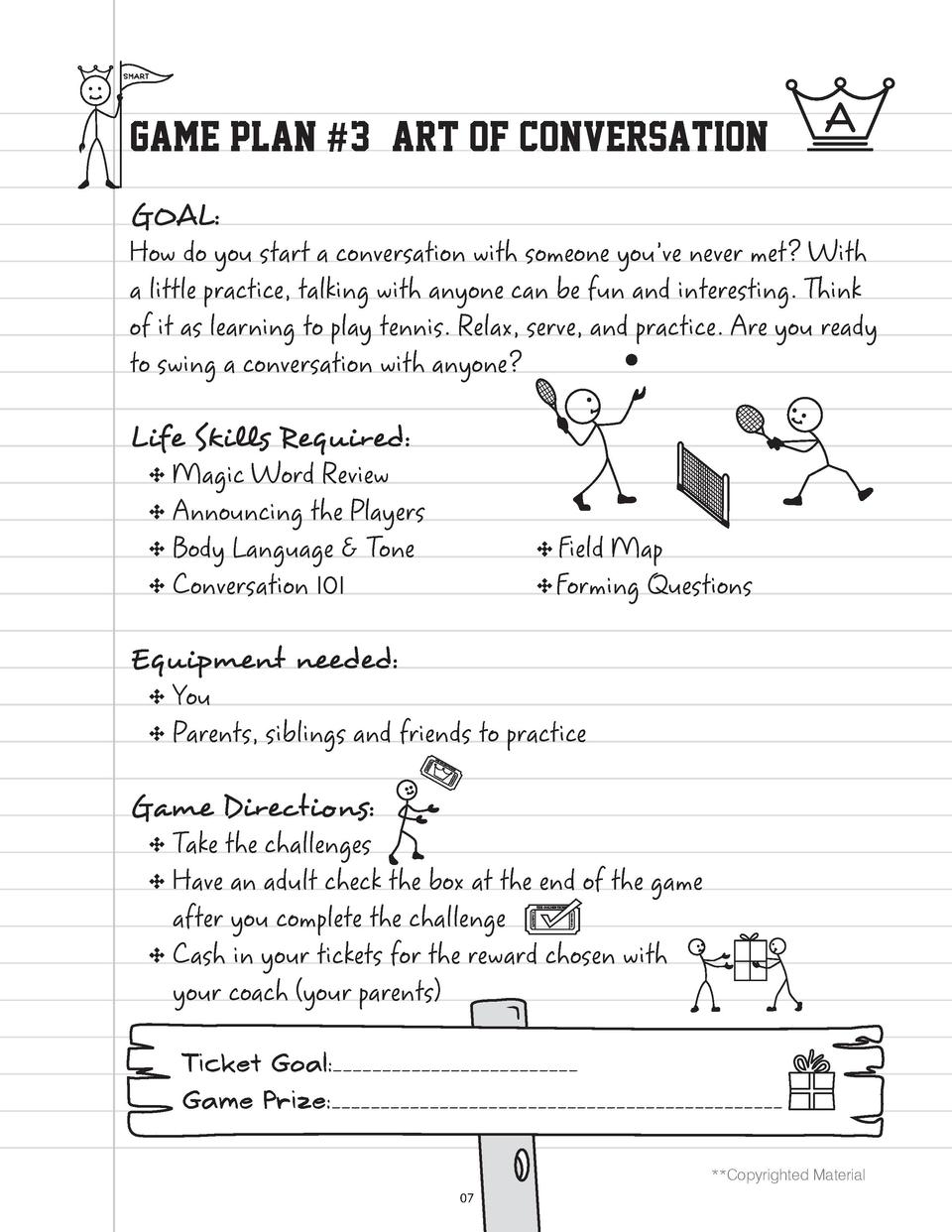 GAME PLAN  3 - ART OF CONVERSATION GOAL   How do you start a conversation with someone you   ve never met  With a little p...