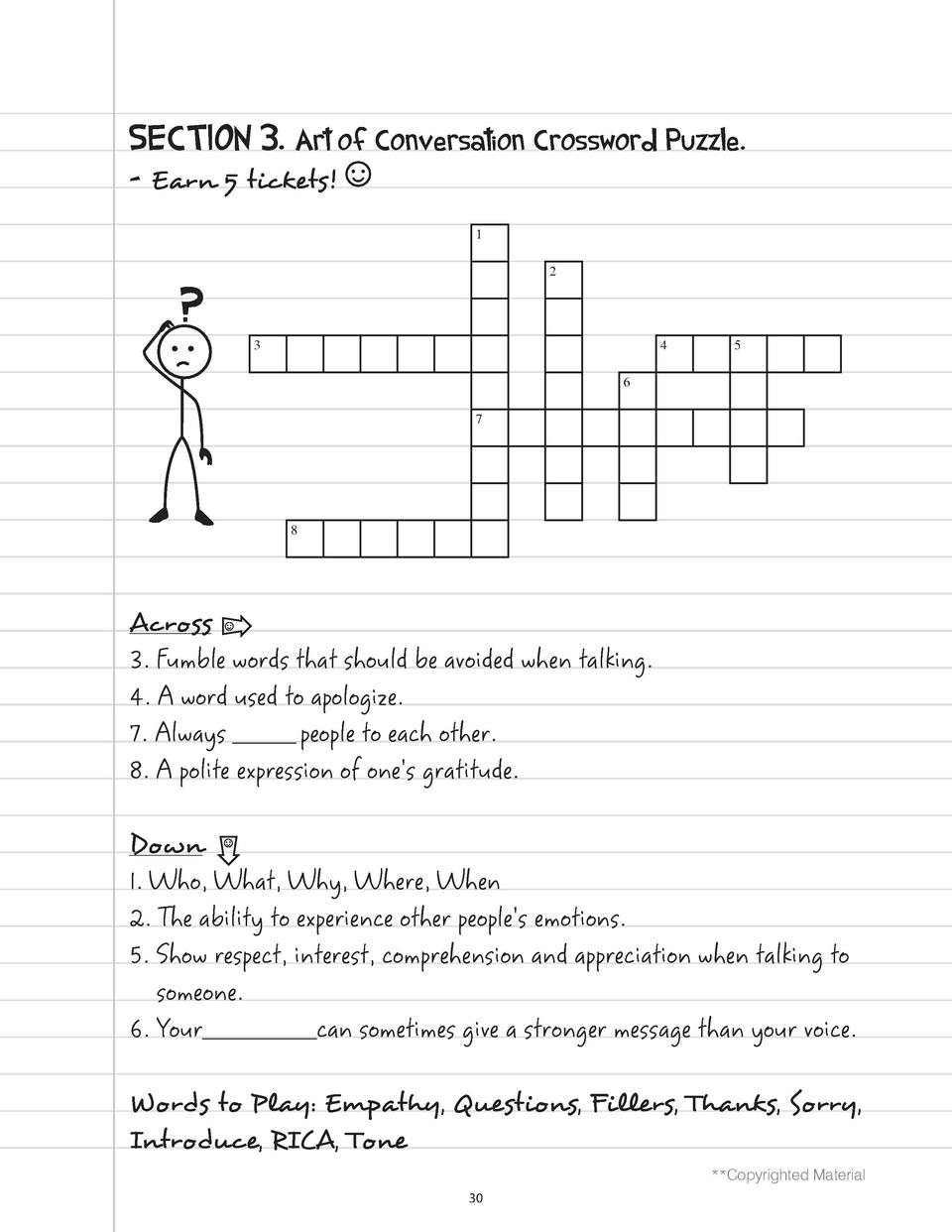 SECTION 3. Art of Conversation Crossword Puzzle. - Earn 5 tickets   1 2  3  4  5  6 7  8  Across 3. Fumble words that shou...