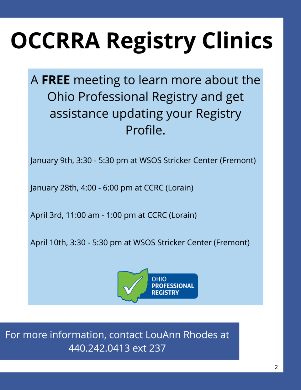 Tr ain in g Ideas Plan a Con f er en ce  OCCRRA Regist r y Clin ics A FREE meeting to learn more about the Ohio Profession...