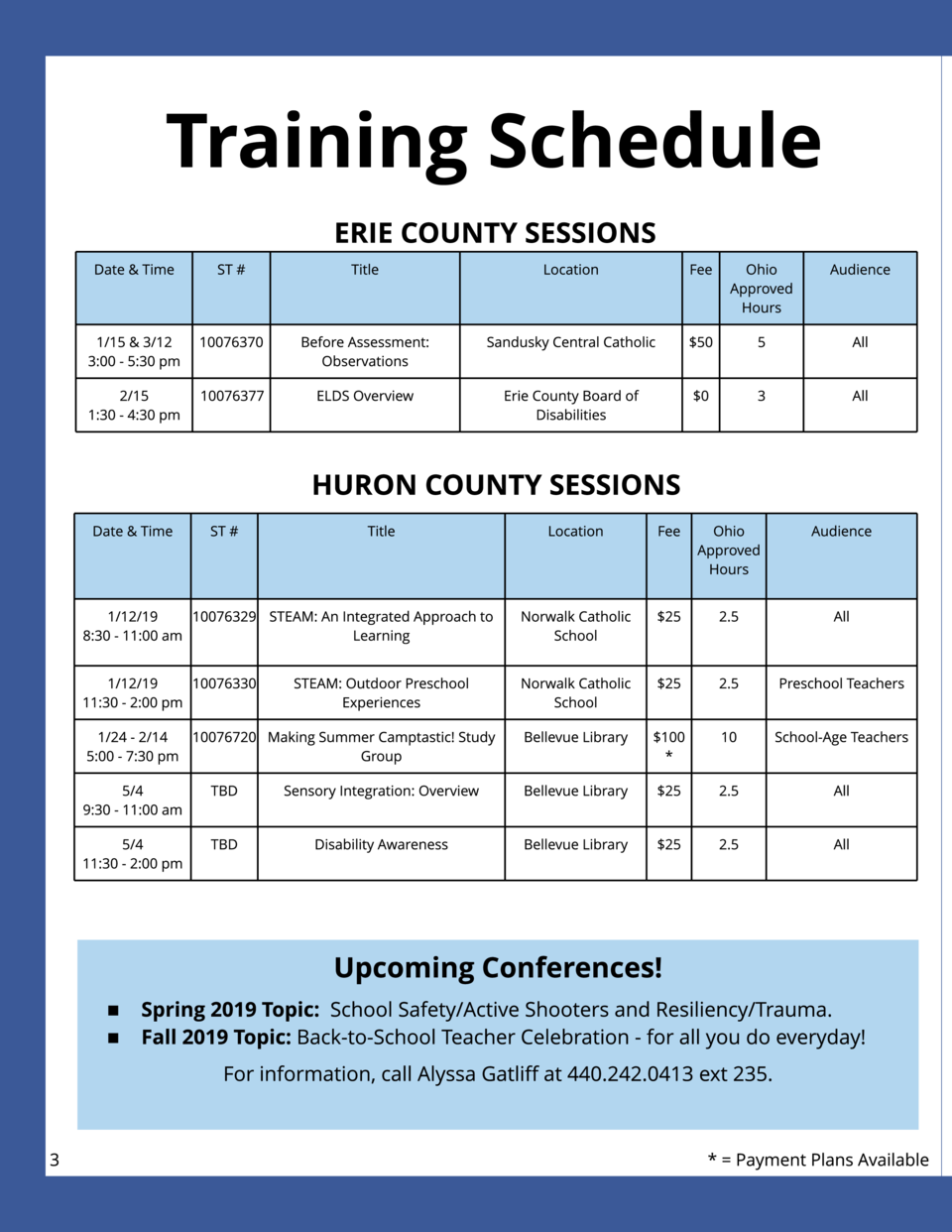 Tr ain in g Sch edu le  Tr ain in g Sch edu le  ERIE COUNTY SESSIONS  LORAIN COUNTY SESSIONS  CONTINUED   Date   Time  ST ...