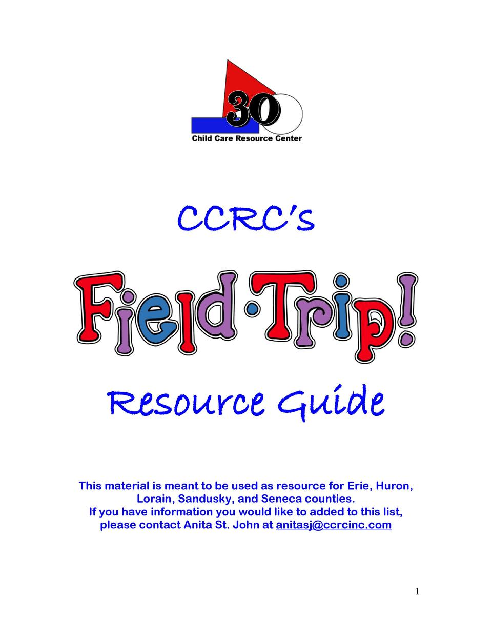 CCRC   s  Resource Guide This material is meant to be used as resource for Erie, Huron, Lorain, Sandusky, and Seneca count...