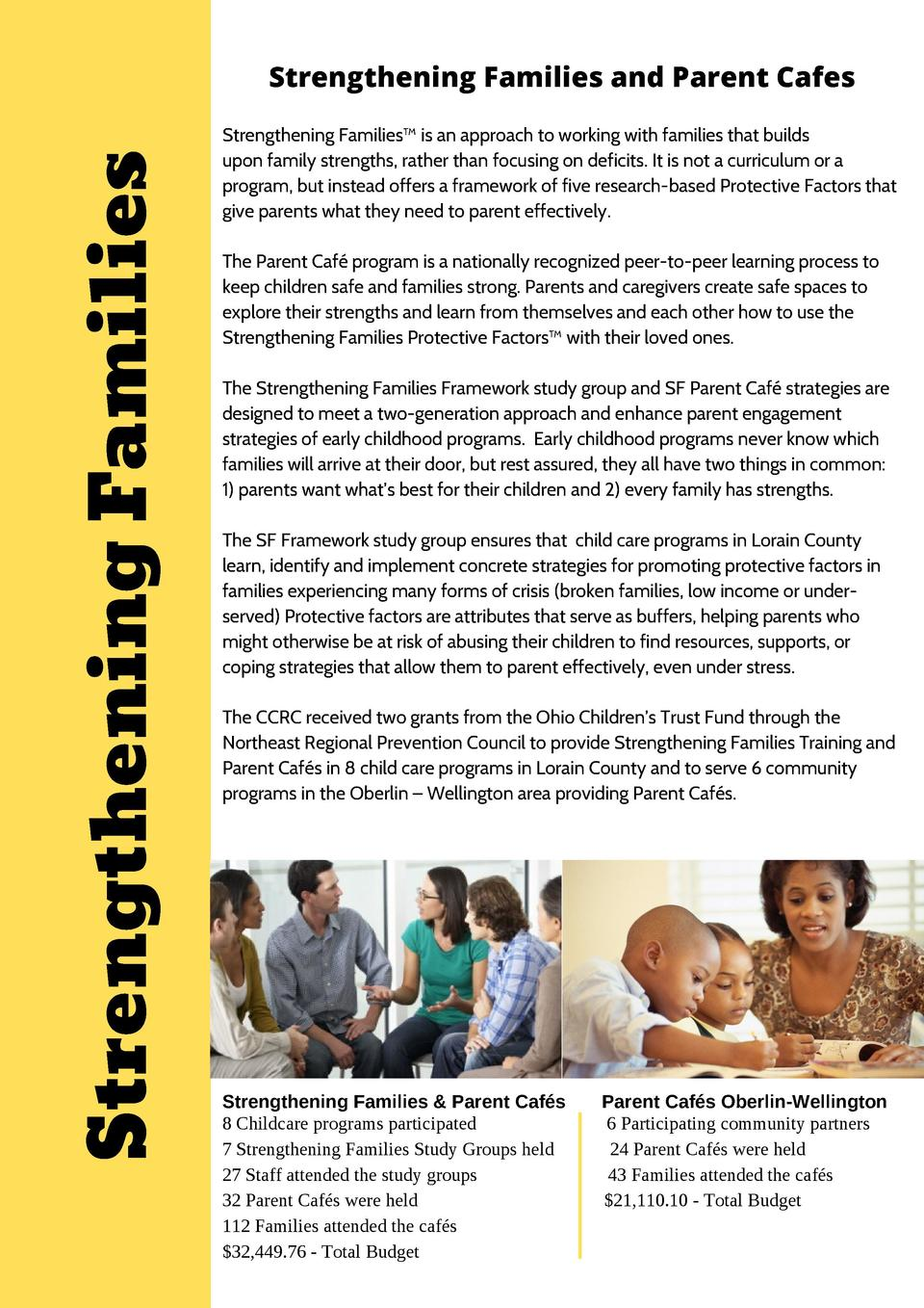 Strengthening Families  Strengthening Families and Parent Cafes Strengthening Families    is an approach to working with  ...