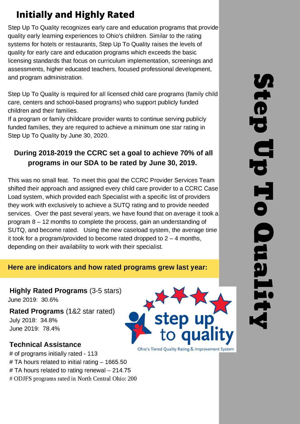 Initially and Highly Rated  Step Up To Quality is required for all licensed child care programs  family child care, center...